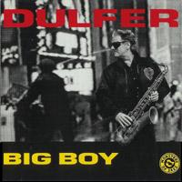 Dulfer - Big Boy