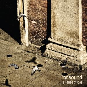 Nosound - A Sense Of Loss