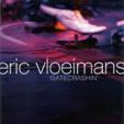Eric Vloeimans - Gatecrashin' (2006)