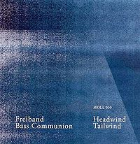 "Freiband & Bass Communion - Headwind Tailwind 3"" EP (2009)"