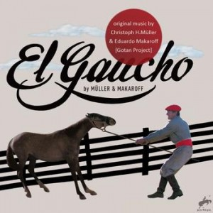 Müller & Makaroff - 'ElGaucho' - soundtrack from the film