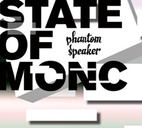 State Of Monc - Phantom Speaker
