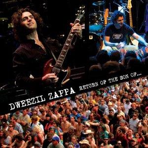 Dweezil Zappa - Return Of The Son Of ...