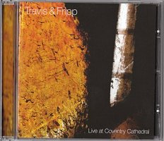 Robert Fripp & Theo Travis - 'Live at Coventry Cathedral'
