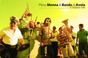 Mirco Menna & Banda di Avola - E L'italiano Ride