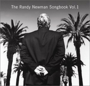 The Randy Newman Songbook Vol. 1 (2003)