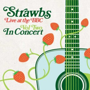 Strawbs - Live at the BBC - Vol Two: In Concert