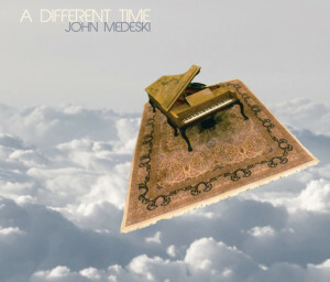 John Medeski - A Different Time