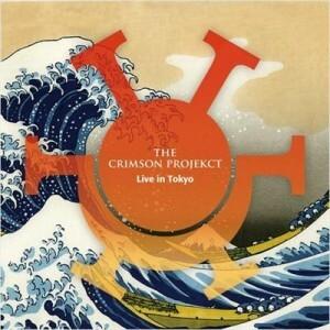 Crimson ProjeKCt - Live in Tokyo