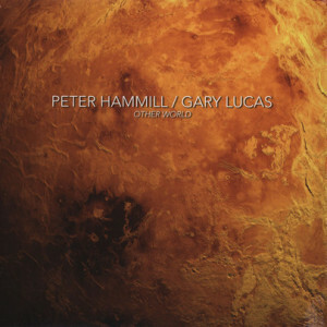 Peter Hamill & Gary Lucas - Other World