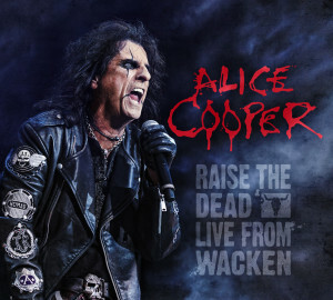 Alice-Cooper-Raise-the-Dead-–-Live-from-Wacken-2014