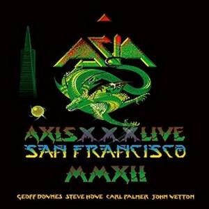 Asia - Axis XXX Live - San Francisco MMXII