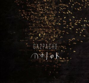 Gazpacho - Molok