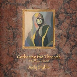 Judy Dyble - Gathering The Threads (Fifty Years Of Stuff) (3cd box)