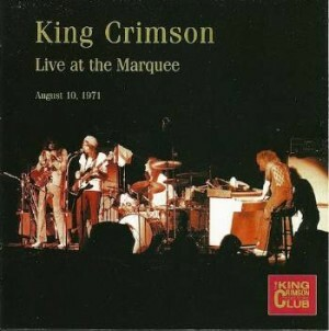 King Crimson - Live at the Marquee - August 10, 1971
