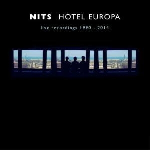 Nits - Hotel Europa - Live recordings 1990-2014