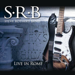 Steve Rothery Band - Live in Rome