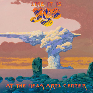Yes - Like It Is - Live at Mesa Arts Centre