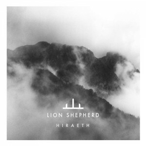 Lion Shepherd - Hiraeth